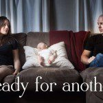 Ready for Another? When Spouses Don't Agree