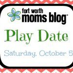 Fort Worth Moms Blog Play Date
