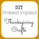 DIY Thanksgiving Crafts