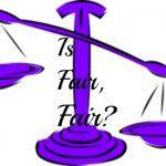 Is Fair, Fair?