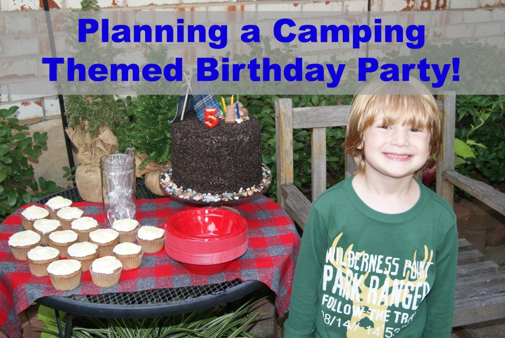 Party Planning Camping Themed 5th Birthday