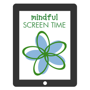 Mindful Screen Time Graphic