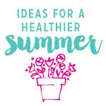 Natural Ideas for a Healthier Summer