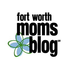 Fort Worth Moms Blog