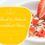 Six Back-to-School Breakfast Ideas