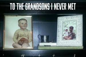dear grandsons