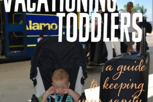 vacationing with toddlers