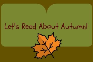 Let's Read About Autumn copy