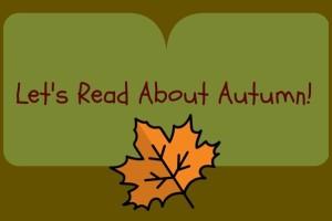 Let's Read About Autumn copy