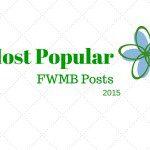 Most Popular FWMB Posts of 2015