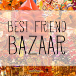 The Best Friend Bazaar // Moms' Night Out