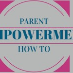 Parent Empowerment Is . . .