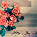 FWMB's Top 11 Mother's Day Gift Ideas
