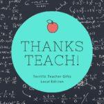 10 Terrific Teacher Gifts: Local Edition