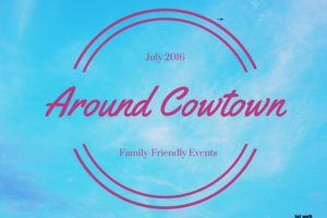 Around Cowtown July