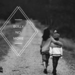 Bullying and the Importance of Breaking the Silence