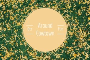 Around cowtown october
