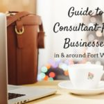 Guide to Consultant-Run Businesses in and Around Fort Worth