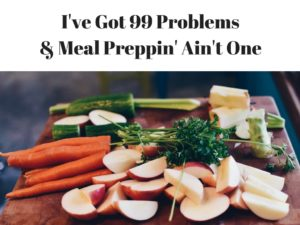 Meals, Meal Plan, Meal Prep