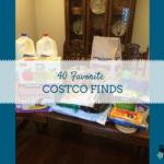 40 Favorite Costco Finds {Sponsored}