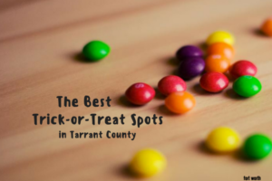 trick or treat spots in Tarrant County