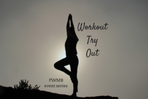 FWMB Workout Try Out