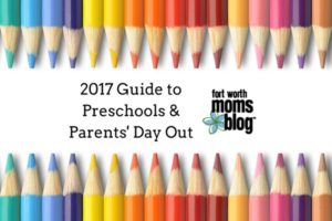 2017 Guide to PreSchools & Parent's Day Out