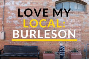 Burleson Love My Local