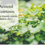 Around Cowtown: Family-Friendly Events March 2017