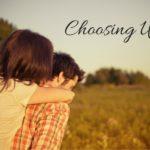 Momfession Monday: Choosing Us