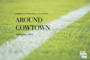Around Cowtown September 2017 family friendly events in fort worth and tarrant county