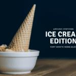 Around Cowtown: Ice Cream Edition