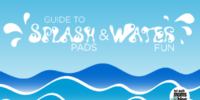 Guide to Splash Pads & Water Fun