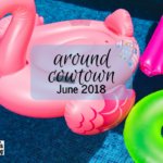 Around Cowtown :: Family-Friendly Events June 2018