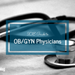 Guide to OB/GYN Physicians