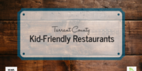 Tarrant County Kid-Friendly Restaurants