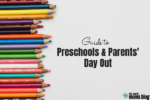 Preschool Guide Featured Image