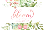 Bloom 2019 an event for new and expecting moms