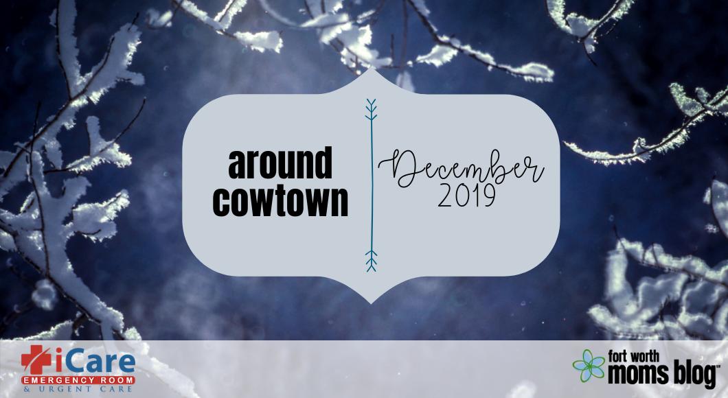 December 2019 Around Cowtown
