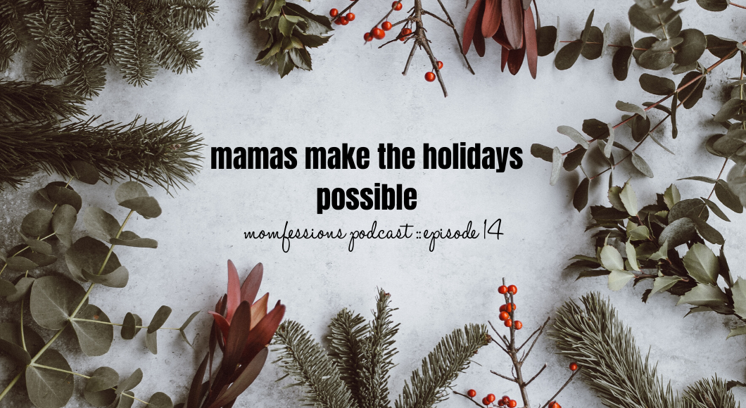 Mamas-Make-the-Holidays-Possible