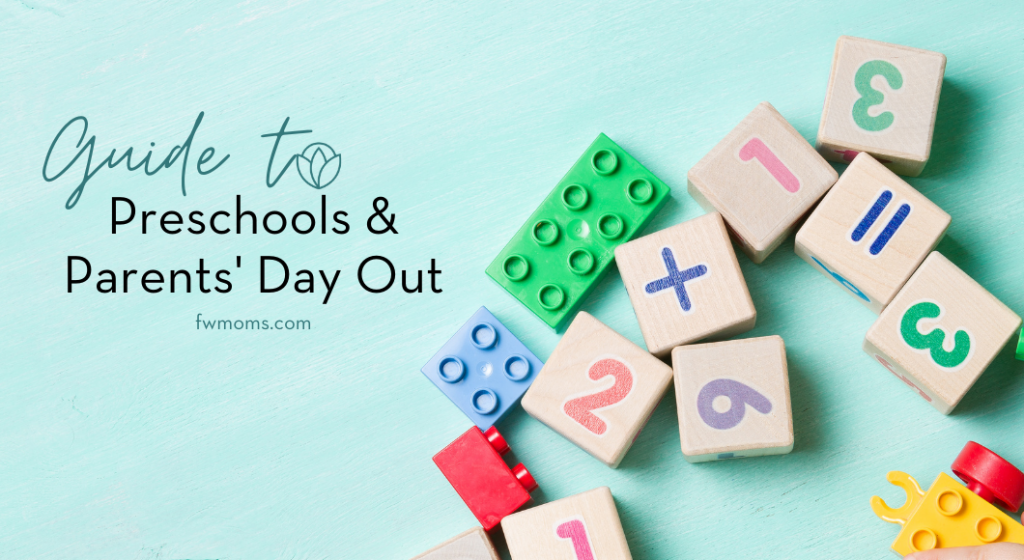 Find a preschool and parents day out with FWM guide.