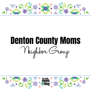 Denton County Moms Neighbor Group