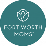 Fort Worth Moms
