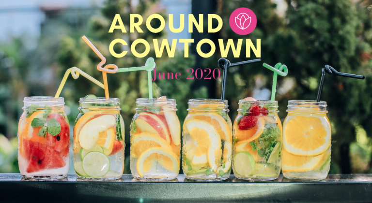 Around Cowtown :: Family-Friendly Events {June 2020}