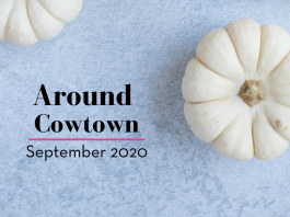Around Cowtown September 2020 is a listing of family friendly events in Fort Worth.