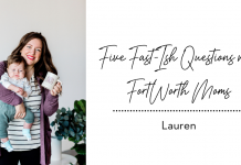 Lauren Stockard answers five fast-ish questions with Fort Worth Moms
