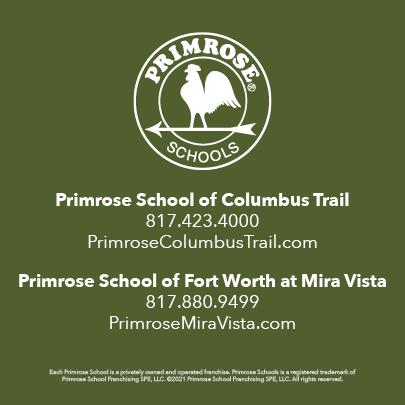 Children can attend Primrose School of Fort Worth.