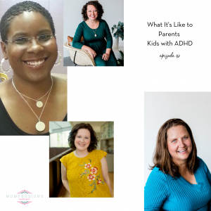 Momfessions Podcast episode 42 discusses what it's like to parent kids with ADHD