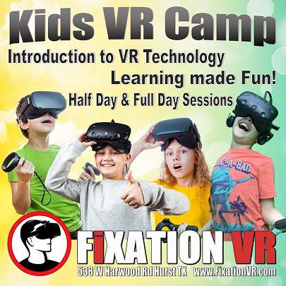Fixation VR Kids Camp in Fort Worth is a great summer camp for kids.