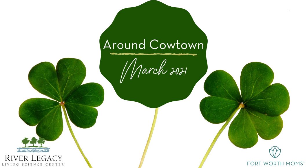 Around Cowtown features family friendly events in Fort Worth.